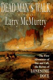 DEAD MAN'S WALK by Larry McMurtry