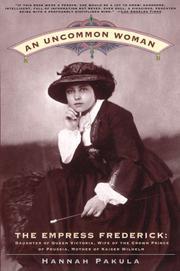 AN UNCOMMON WOMAN by Hannah Pakula