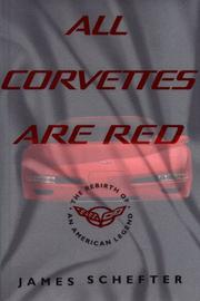 ALL CORVETTES ARE RED by James Schefter