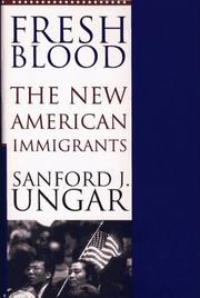 FRESH BLOOD by Sanford J. Ungar
