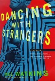 DANCING WITH STRANGERS by Mel Watkins