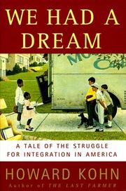 WE HAD A DREAM by Howard Kohn