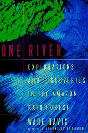 ONE RIVER by Wade Davis