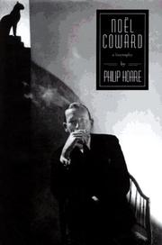 NOEL COWARD by Philip Hoare