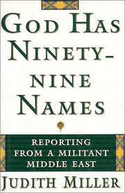 GOD HAS NINETY-NINE NAMES by Judith Miller