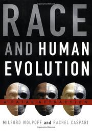 RACE AND HUMAN EVOLUTION by Milford Wolpoff