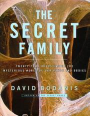 THE SECRET FAMILY by David Bodanis