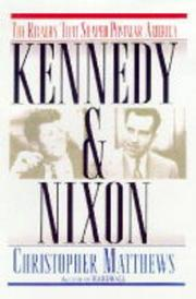 KENNEDY AND NIXON by Christopher Matthews