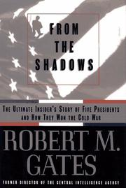 FROM THE SHADOWS by Robert M. Gates