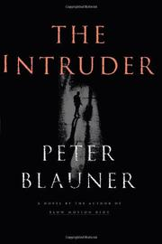 THE INTRUDER by Peter Blauner