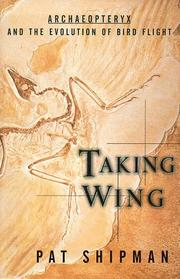 TAKING WING by Pat Shipman