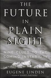 THE FUTURE IN PLAIN SIGHT by Eugene Linden