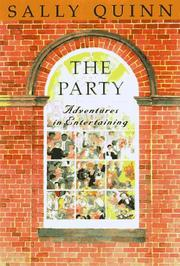 THE PARTY by Sally Quinn