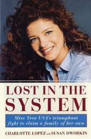 LOST IN THE SYSTEM by Charlotte Lopez
