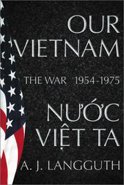 OUR VIETNAM by A.J. Langguth
