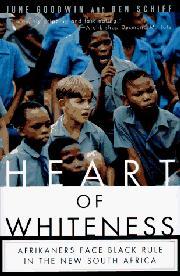 HEART OF WHITENESS by June Goodwin