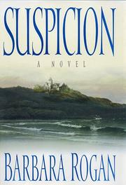 SUSPICION by Barbara Rogan