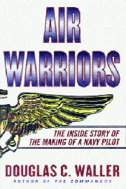 AIR WARRIORS by Douglas C. Waller