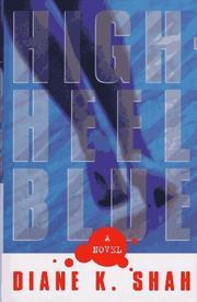 HIGH-HEEL BLUE by Diane K. Shah