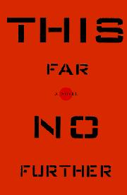 THIS FAR, NO FURTHER by John Wessel