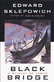 BLACK BRIDGE by Edward Sklepowich