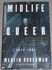 MIDLIFE QUEER by Martin Duberman