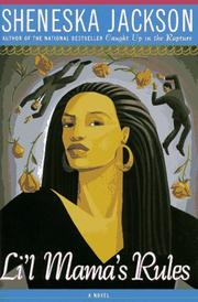 LI'L MAMA'S RULES by Sheneska Jackson