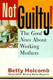 NOT GUILTY by Betty Holcomb