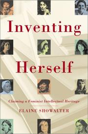 INVENTING HERSELF by Elaine Showalter