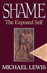 SHAME: The Exposed Self by Michael Lewis