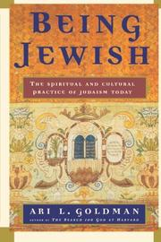 BEING JEWISH by Ari L. Goldman