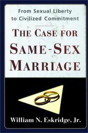 THE CASE FOR SAME-SEX MARRIAGE by Jr. Eskridge