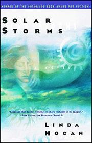 SOLAR STORMS by Linda Hogan