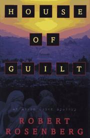 HOUSE OF GUILT by Robert Rosenberg