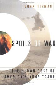SPOILS OF WAR by John Tirman