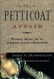 THE PETTICOAT AFFAIR by John F. Marszalek