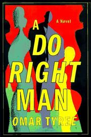 A DO RIGHT MAN by Omar Tyree