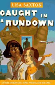 CAUGHT IN A RUNDOWN by Lisa Saxton