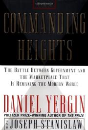 THE COMMANDING HEIGHTS by Daniel Yergin