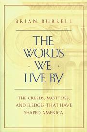THE WORDS WE LIVE BY by Brian Burrell