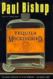TEQUILA MOCKINGBIRD by Paul Bishop