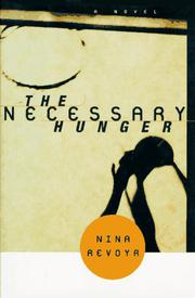 Cover art for THE NECESSARY HUNGER
