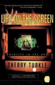 LIFE ON THE SCREEN: Identity in the Age of the Internet by Sherry Turkle