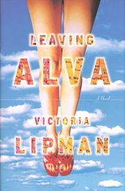 LEAVING ALVA by Victoria Lipman