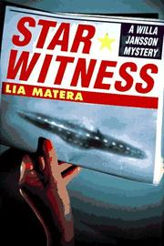 STAR WITNESS by Lia Matera