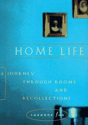 HOME LIFE by Suzanne Fox