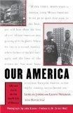 OUR AMERICA by LeAlan Jones