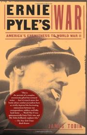ERNIE PYLE'S WAR by James Tobin