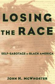 LOSING THE RACE by John McWhorter
