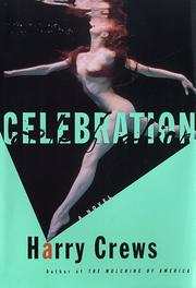 CELEBRATION by Harry Crews